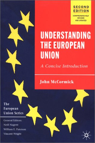 Understanding the European Union A Concise Introduction 2nd 2002 (Revised) 9780333948675 Front Cover