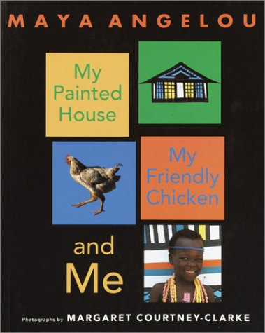 My Painted House, My Friendly Chicken, and Me  N/A edition cover