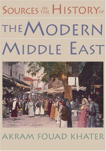 Sources in the History of the Modern Middle East   2004 9780395980675 Front Cover
