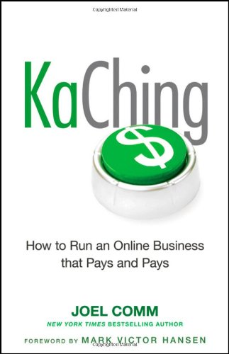 KaChing How to Run an Online Business That Pays and Pays  2010 edition cover