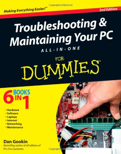 Troubleshooting and Maintaining Your PC All-in-One for Dummies�  2nd 2010 edition cover