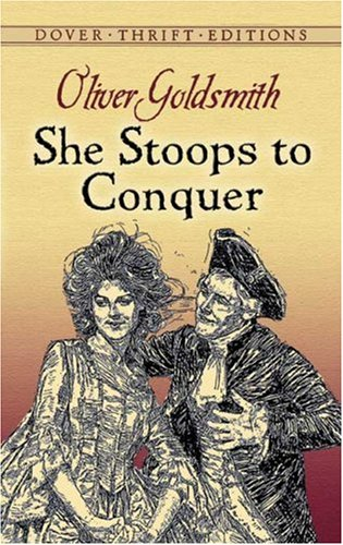 She Stoops to Conquer   1991 (Reprint) edition cover