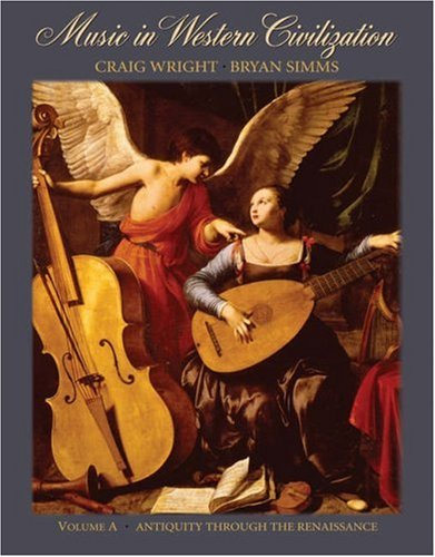 Music in Western Civilization Antiquity Through the Renaissance  2006 edition cover