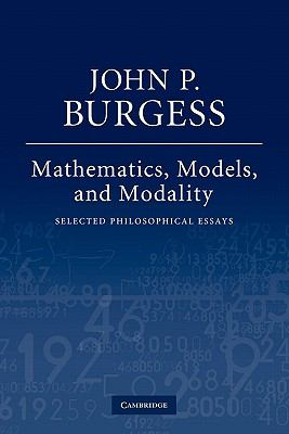 Mathematics, Models, and Modality Selected Philosophical Essays  2011 9780521189675 Front Cover