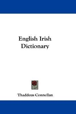 English Irish Dictionary  N/A 9780548302675 Front Cover