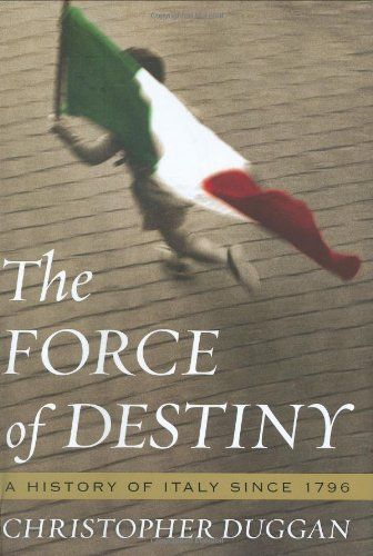 Force of Destiny A History of Italy since 1796  2008 edition cover