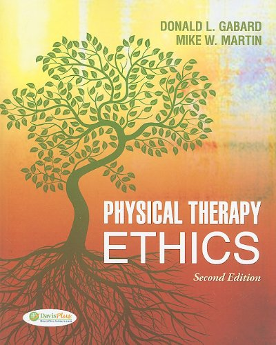 Physical Therapy Ethics  2nd 2011 (Revised) edition cover