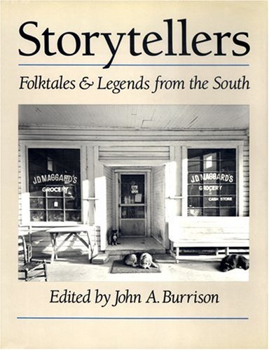 Storytellers Folktales and Legends from the South N/A edition cover