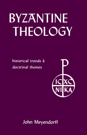 Byzantine Theology Historical Trends and Doctrinal Themes 2nd 1999 (Revised) edition cover