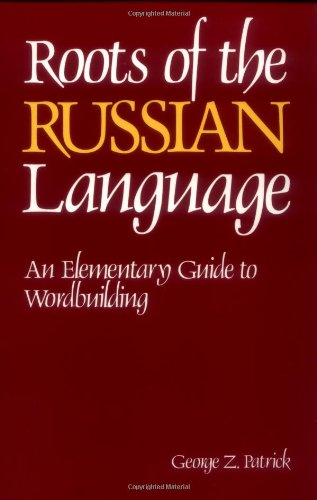 Roots of the Russian Language  2nd 1989 edition cover