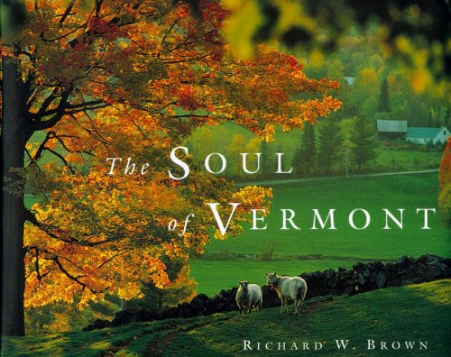 Soul of Vermont   2001 9780881504675 Front Cover