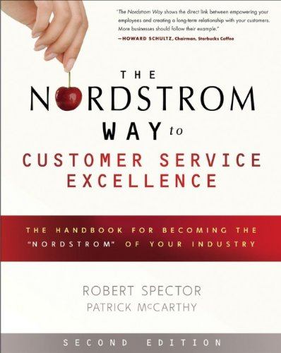 Nordstrom Way to Customer Service Excellence The Handbook for Becoming the 'Nordstrom' of Your Industry 2nd 2012 edition cover
