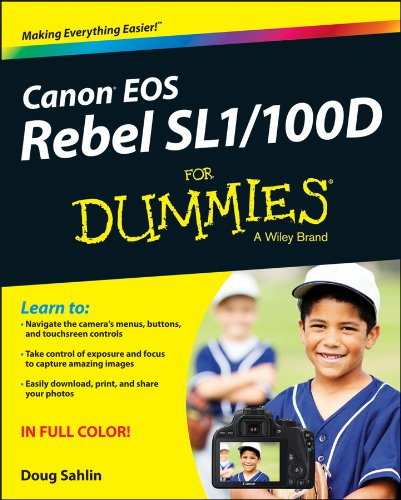 Canon EOS Rebel SL1/100D for Dummies   2013 edition cover