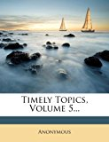 Timely Topics  N/A 9781279919675 Front Cover