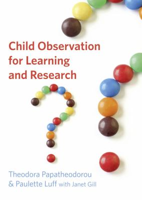 Child Observation for Learning and Research   2011 (Revised) 9781405824675 Front Cover