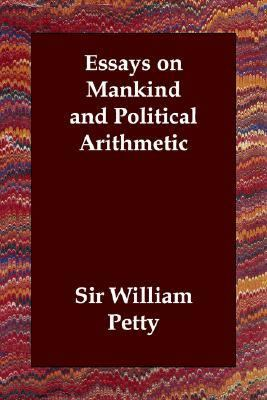 Essays on Mankind and Political Arithmet N/A 9781406830675 Front Cover