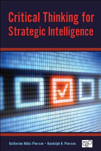 Critical Thinking for Strategic Intelligence   2013 (Revised) edition cover