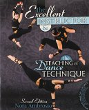 Excellent Instructor and the Teaching of Dance Technique  2nd (Revised) 9781465211675 Front Cover