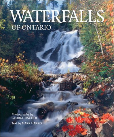 Waterfalls of Ontario   2003 9781552977675 Front Cover