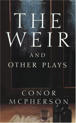 Weir and Other Plays  N/A edition cover