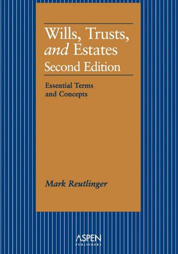 Wills, Trusts, and Estates Essential Terms and Concepts 2nd 1998 edition cover