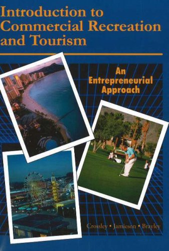 Introduction to Commercial Recreation and Tourism, 5th Edition An Entrepreneurial Approach 5th 2007 edition cover