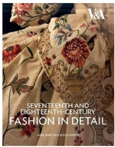 Seventeenth and Eighteenth-Century Fashion in Detail   2009 edition cover