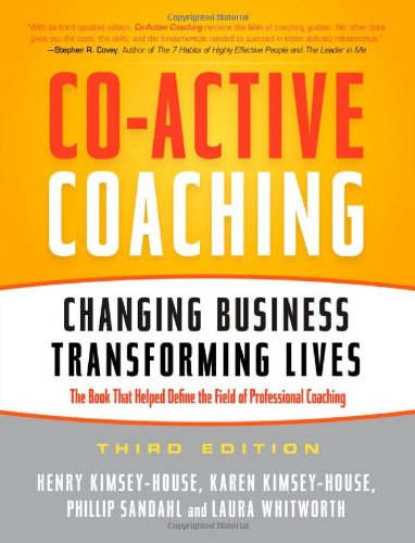 Co-Active Coaching Changing Business, Transforming Lives 3rd 2011 9781857885675 Front Cover