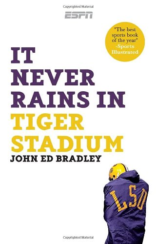 It Never Rains in Tiger Stadium  N/A 9781933060675 Front Cover