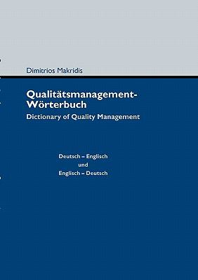 Qualit�tsmanagement-W�rterbuch Dictionary of Quality Management N/A 9783839175675 Front Cover