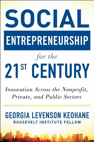 Social Entrepreneurship for the 21st Century Innovation Across the Nonprofit, Private, and Public Sectors  2013 9780071801676 Front Cover