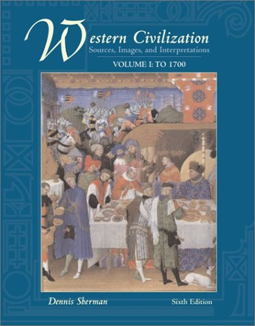Western Civilization Sources, Images, and Interpretations 6th 2004 (Revised) edition cover