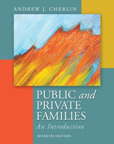 Public and Private Families An Introduction 7th 2013 9780078026676 Front Cover