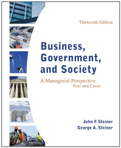 Business, Government, and Society A Managerial Perspective 13th 2012 9780078112676 Front Cover