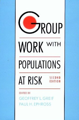 Group Work with Populations at Risk  2nd 2004 (Revised) edition cover
