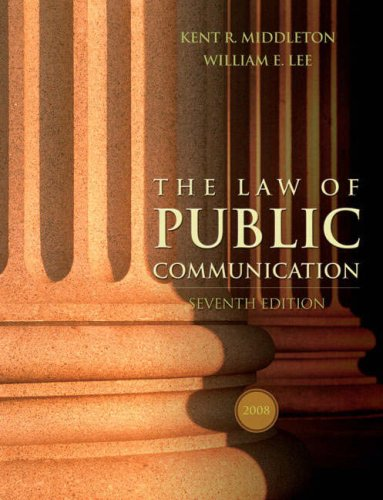 Law of Public Communication 2008  7th 2008 (Revised) 9780205484676 Front Cover
