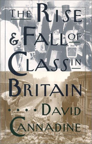 Rise and Fall of Class in Britain  Reprint edition cover