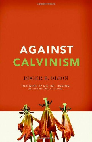 Against Calvinism   2011 edition cover