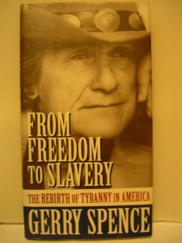 From Freedom to Slavery The Rebirth of Tyranny in America N/A 9780312094676 Front Cover