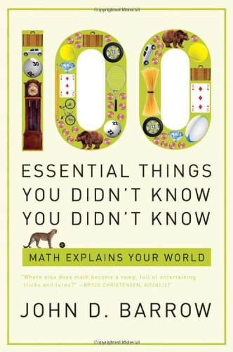 100 Essential Things You Didn't Know You Didn't Know Math Explains Your World N/A edition cover