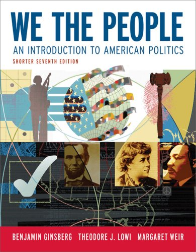 We the People An Introduction to American Politics 7th 2008 edition cover