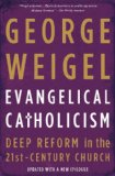 Evangelical Catholicism Deep Reform in the 21st-Century Church N/A 9780465075676 Front Cover