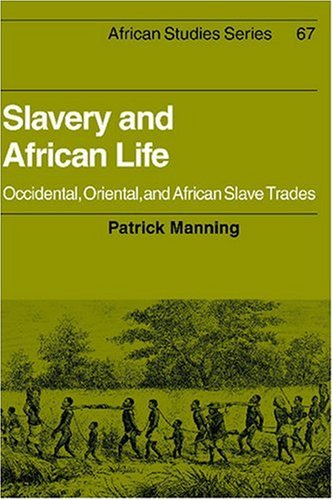 Slavery and African Life Occidental, Oriental, and African Slave Trades  1990 edition cover