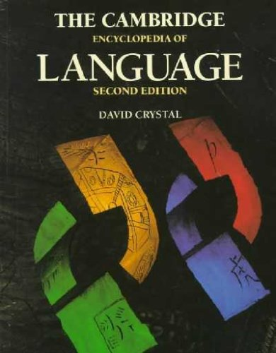 Cambridge Encyclopedia of Language  2nd 1997 (Revised) edition cover