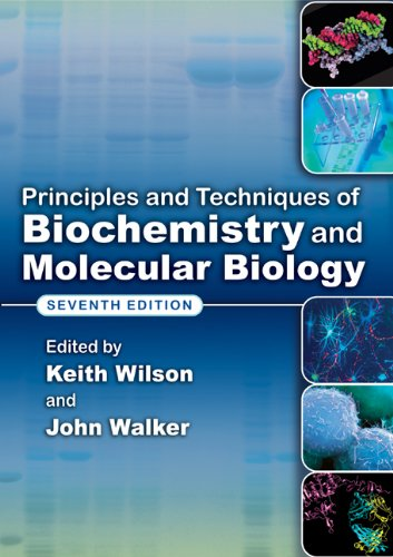 Principles and Techniques of Biochemistry and Molecular Biology  7th 2009 (Revised) edition cover