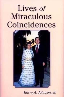 Lives of Miraculous Coincidences  N/A 9780533161676 Front Cover