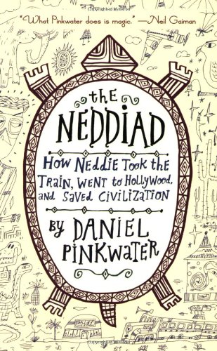 Neddiad How Neddie Took the Train, Went to Hollywood, and Saved Civilization  2007 edition cover