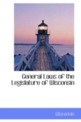 General Laws of the Legislature of Wisconsin:   2008 edition cover