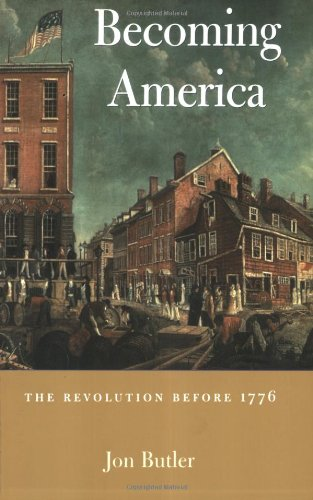 Becoming America The Revolution Before 1776  2000 edition cover