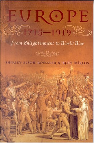Europe 1715-1919 From Enlightenment to World War  2003 9780742527676 Front Cover
